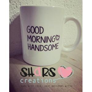 """Mok """" Good morning handsome"""""""